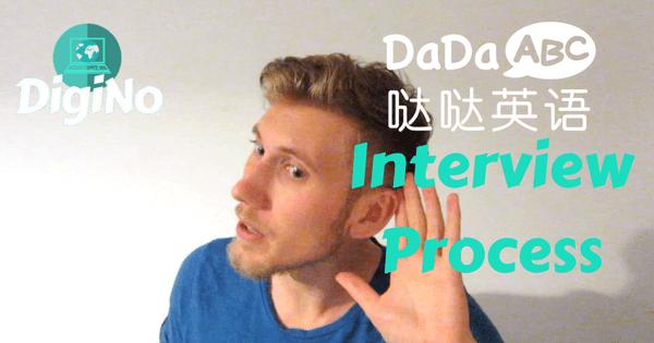DaDaABC interview process FAQ