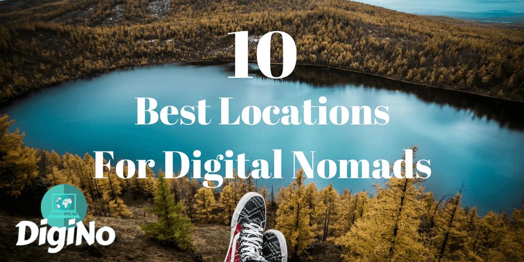 10 Best Locations For Digital Nomads | DigiNo