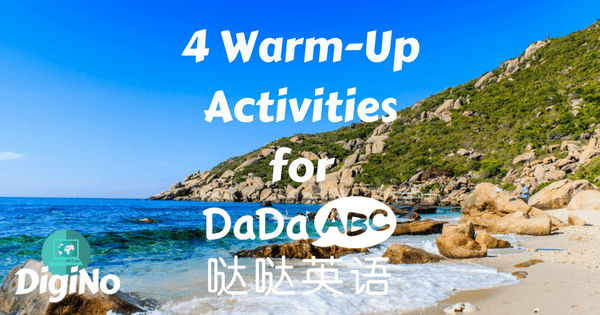 4 Warm-Up Activities for DaDaABC