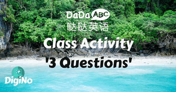 Assessment Test DaDaABC| Class Activity Idea For DaDaABC - '3 Questions'