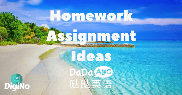 Homework Assignment Ideas For DaDaABC Online English Teachers