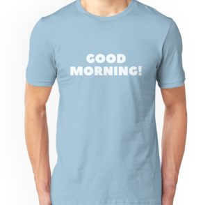 Men's 'Good Morning' T-Shirt