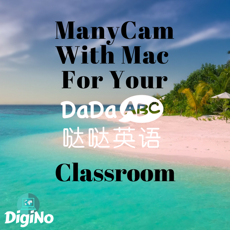Setting Up ManyCam With Mac For Your DaDaABC Classroom