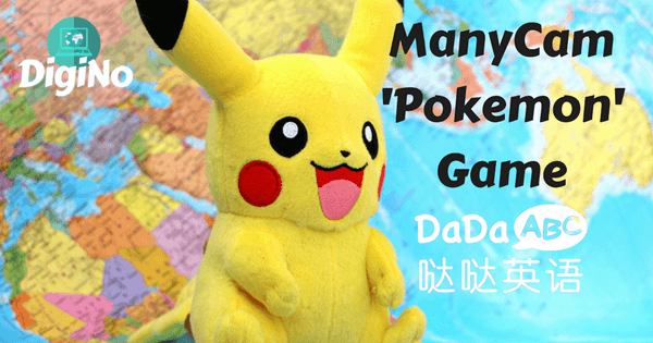 'Pokemon' Game Using ManyCam For DaDaABC