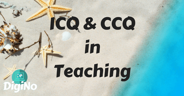 ICQ & CCQ in Teaching