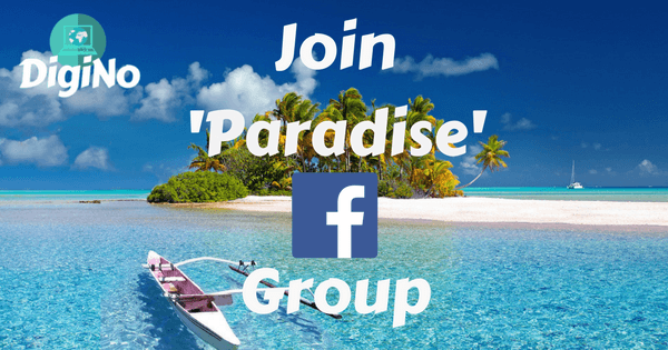 Join Paradise DigiNo Facebook Group