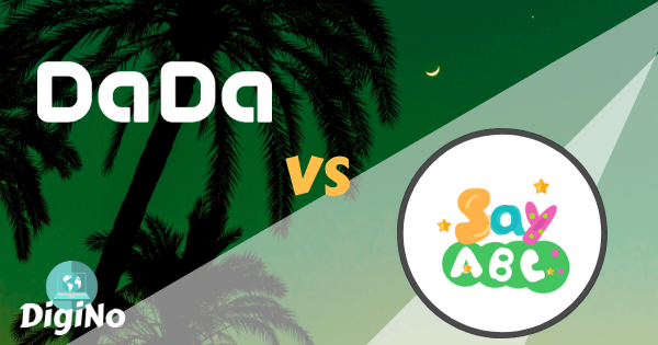 DaDa vs SayABC – Interesting Comparisons To Improve Your Online Teaching Choices