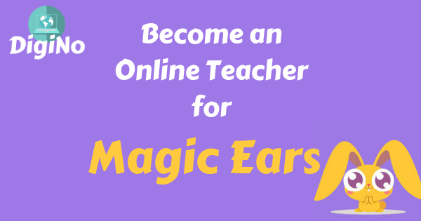 Apply to Magic Ears 2020 Updated – Become an Online English Teacher