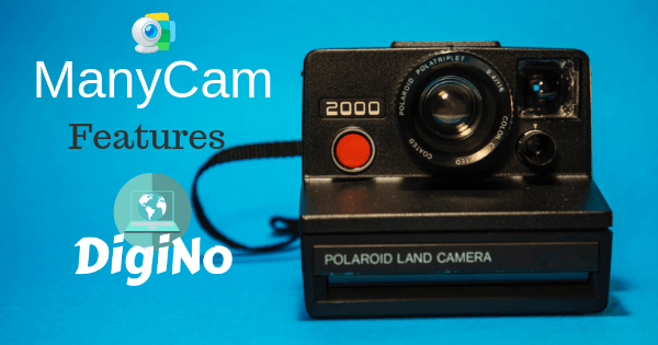 ManyCam Features DigiNo as Online Education Resource [Special Gift Inside Article]