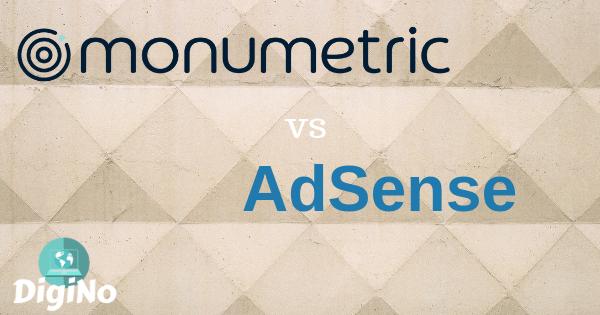 Monumetric Vs AdSense – Best Option to Monetize Your Website?