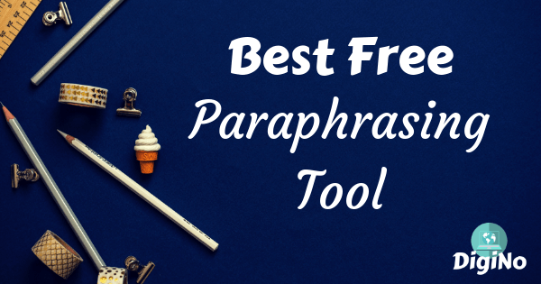 Best Free Paraphrasing Tool? – Hack To Rephrase and Generate English Sentences Online