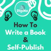 How To Write a Book and Self-Publish Online