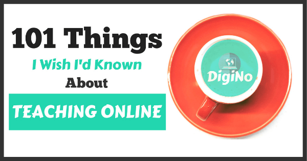 101 Things I Wish I'd Known About Teaching Online