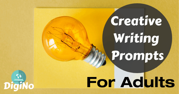 17 Creative Writing Prompts for Adults