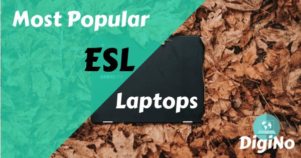Most popular esl laptops
