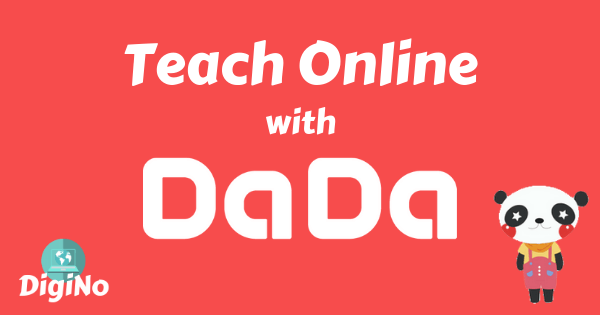 Apply to DaDa 2021 – Become an Online English Teacher (Updated DaDa Pay Structure Inside)