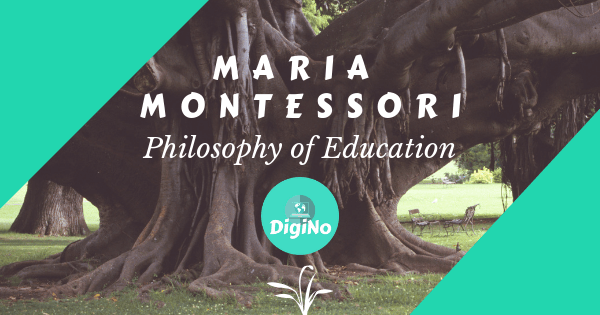 What is the Maria Montessori Philosophy of Education?