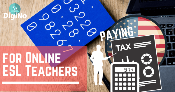 Paying Tax in the USA for Online ESL Teachers (Freelancer Tax Returns)