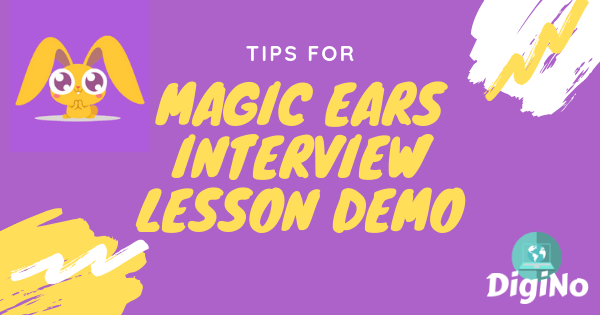 Tips for the Magic Ears Interview Lesson Demo (From a Magic Ears Teacher)