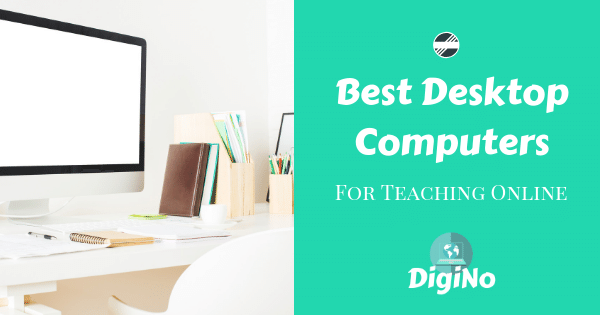 5 Best Computers for Teachers (A Review on Desktop Computers)
