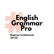 English Grammar Pro | Beginner to Advanced (A1-C1)