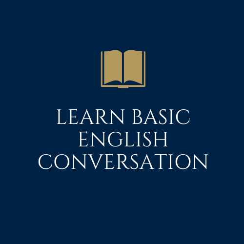 Learn Basic English Conversation
