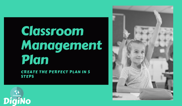 Classroom Management Plan – Create the Perfect Plan in 5 Steps