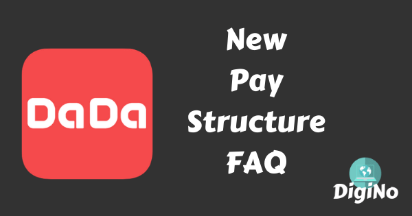 DaDa New Pay Structure (Dec 2019) FAQ