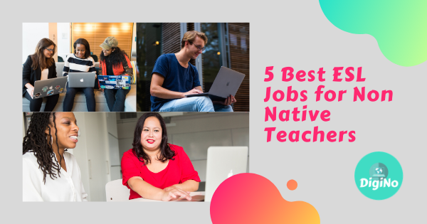 5 Best ESL Jobs for Non-Native Teachers
