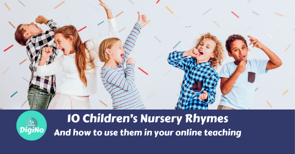 "Epic Nursery Rhymes List – 10 Children's Nursery Rhymes ""And How To Use Them in Your Online Teaching"""
