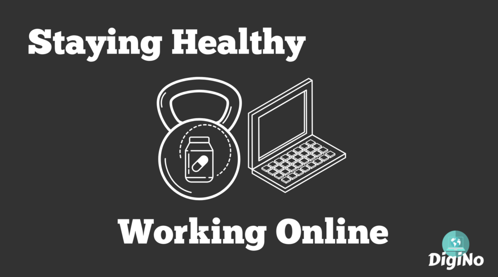 Staying Healthy Whilst Working From Home (Supplements, Diet and Exercise Regime)