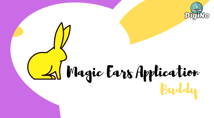 Magic Ears Application Buddy
