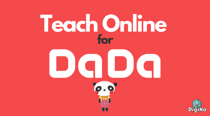 Apply to DaDa 2021 (DaDaABC) Online English Teaching – Complete Overview